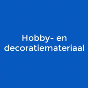 Hobby- en decoratie materiaal